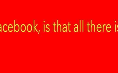 Facebook: is that all there is?